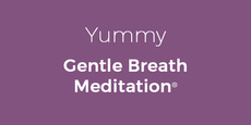 Thumb small yummy gentle breath meditation  copy