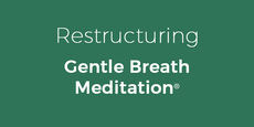 Thumb small restructuring with the gentle breath meditation  copy 9